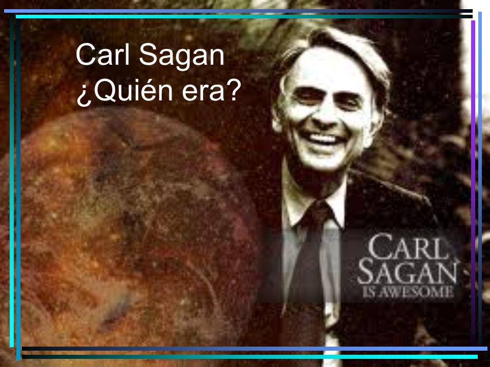 Carl Sagan ¿Quién era?