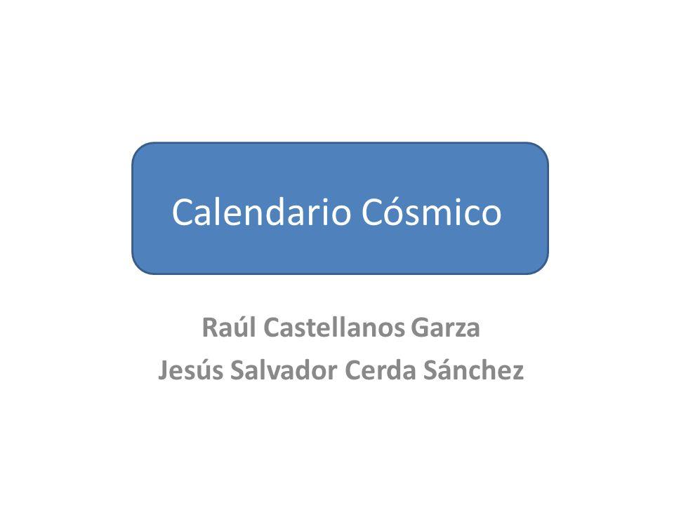 Calendario Cósmico Raúl Castellanos Garza Jesús Salvador Cerda Sánchez