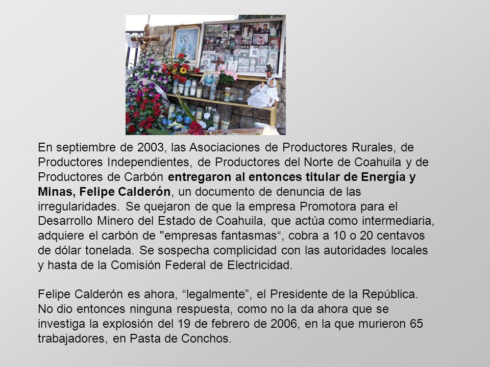 En septiembre de 2003, las Asociaciones de Productores Rurales, de Productores Independientes, de Productores del Norte de Coahuila y de Productores d