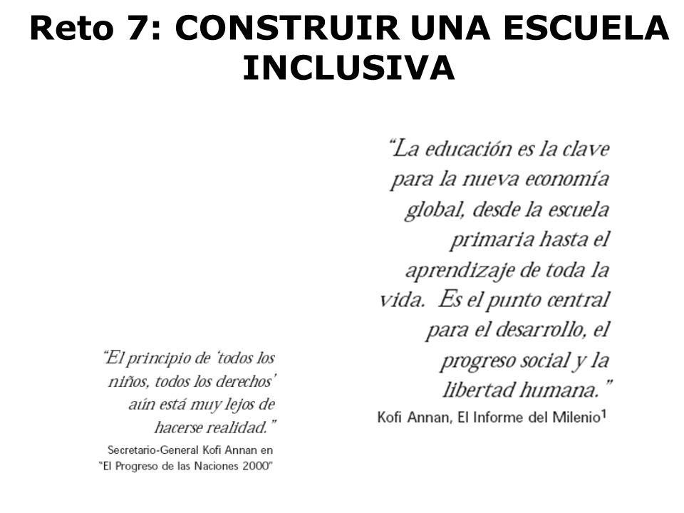 Reto 7: CONSTRUIR UNA ESCUELA INCLUSIVA