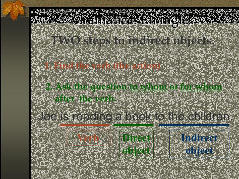 Rewrite the sentence using a indirect object pronoun.