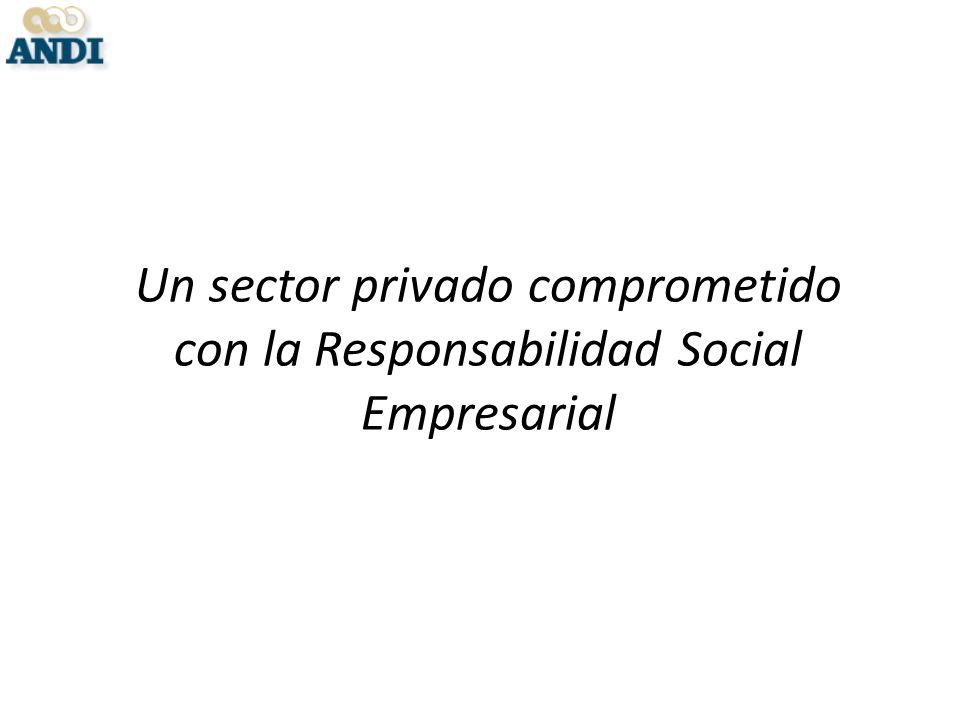 Un sector privado comprometido con la Responsabilidad Social Empresarial