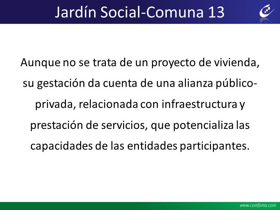 Aunque no se trata de un proyecto de vivienda, su gestación da cuenta de una alianza público- privada, relacionada con infraestructura y prestación de