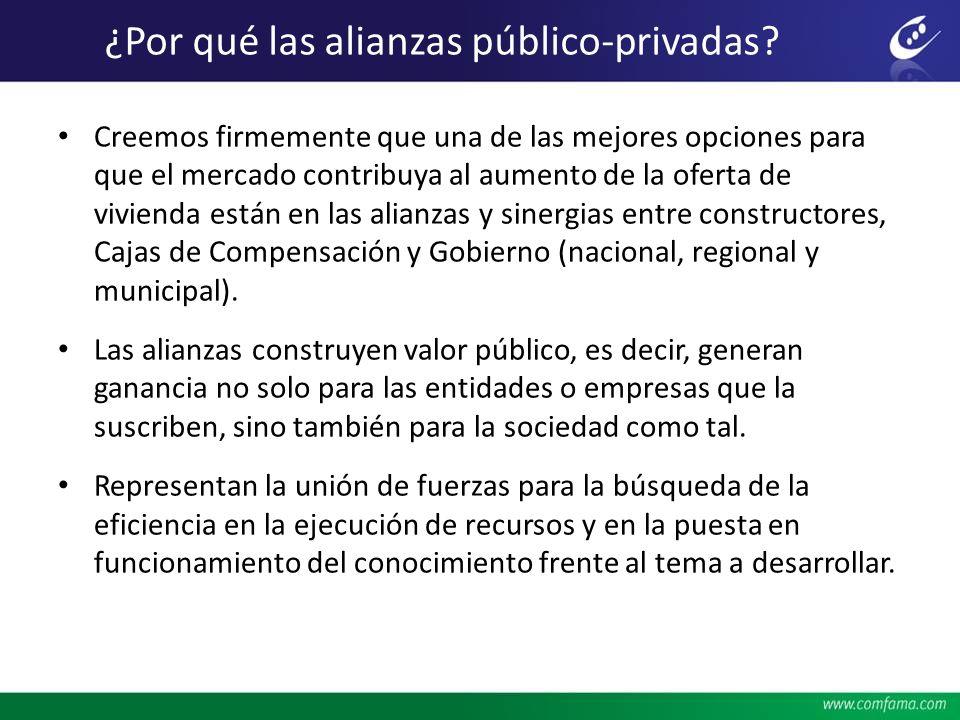 ¿Por qué las alianzas público-privadas? Creemos firmemente que una de las mejores opciones para que el mercado contribuya al aumento de la oferta de v