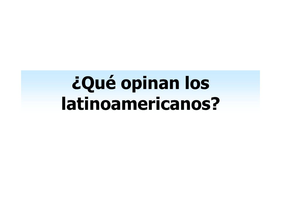 ¿Qué opinan los latinoamericanos?