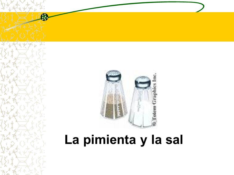 La pimienta y la sal
