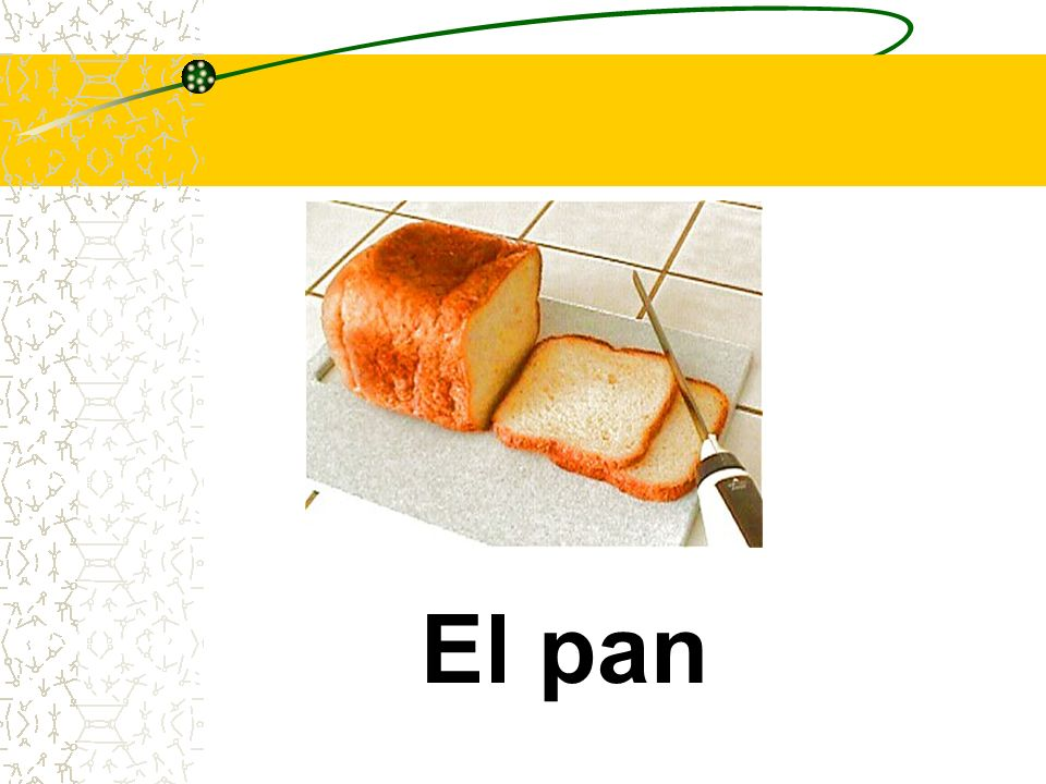 El pan