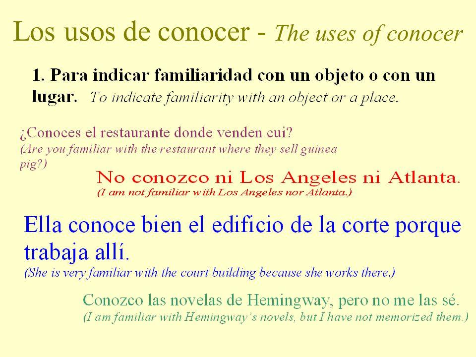 LOS USOS DE CONOCER The uses of conocer