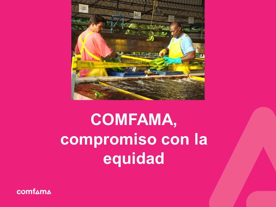 COMFAMA, compromiso con la equidad