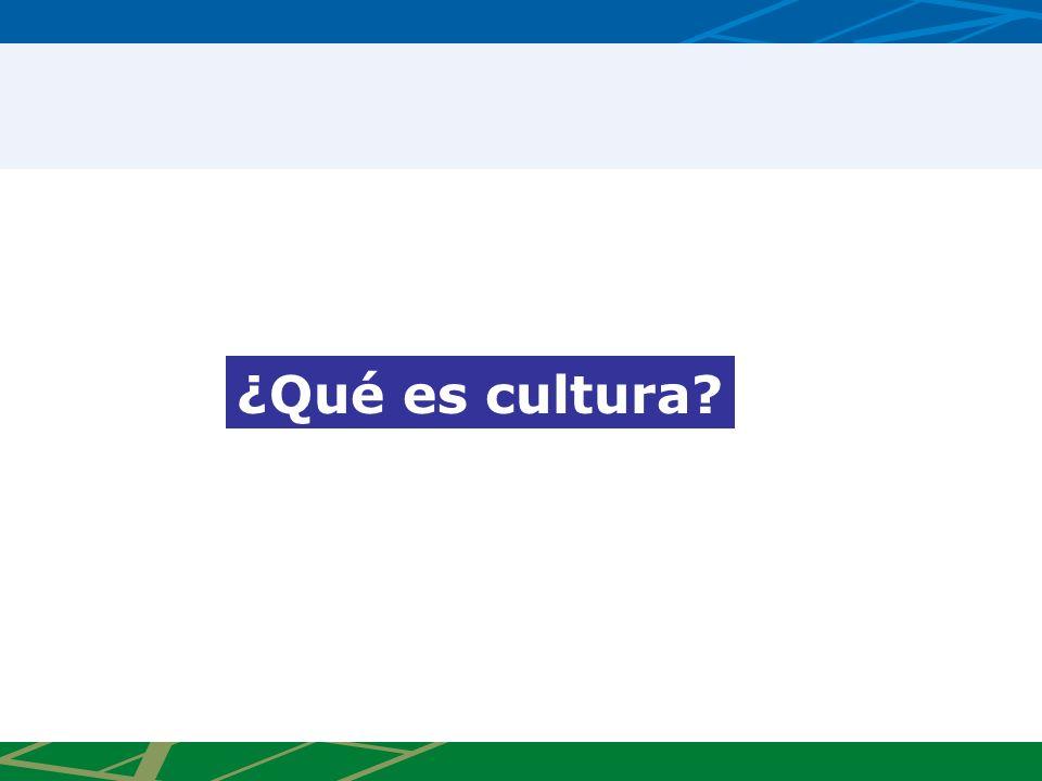 ¿Qué es cultura?