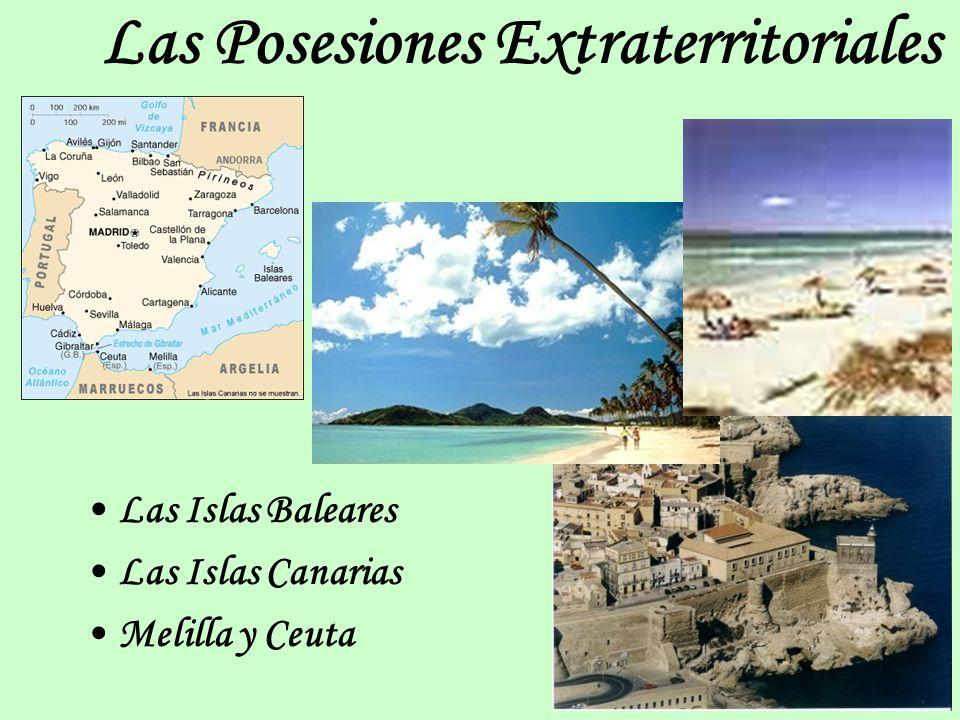 Las Posesiones Extraterritoriales Las Islas Baleares Las Islas Canarias Melilla y Ceuta