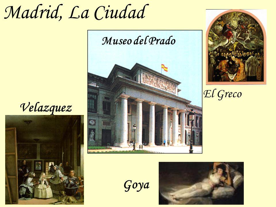 Madrid, La Ciudad Museo del Prado El Greco Velazquez Goya