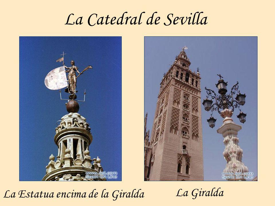 La Catedral de Sevilla La Giralda La Estatua encima de la Giralda