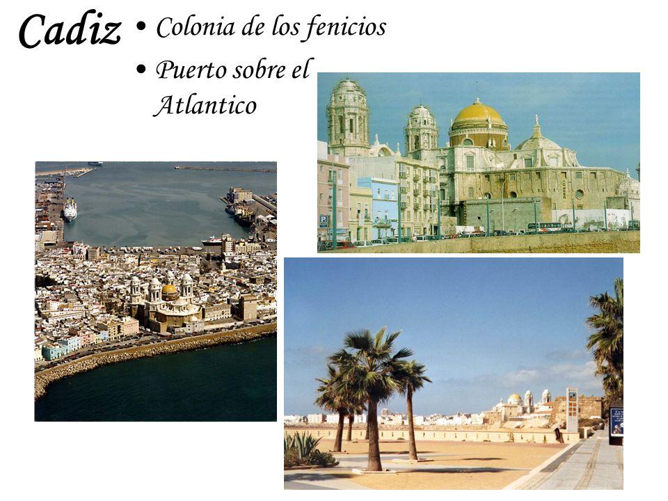 Cadiz Colonia de los fenicios Puerto sobre el Atlantico