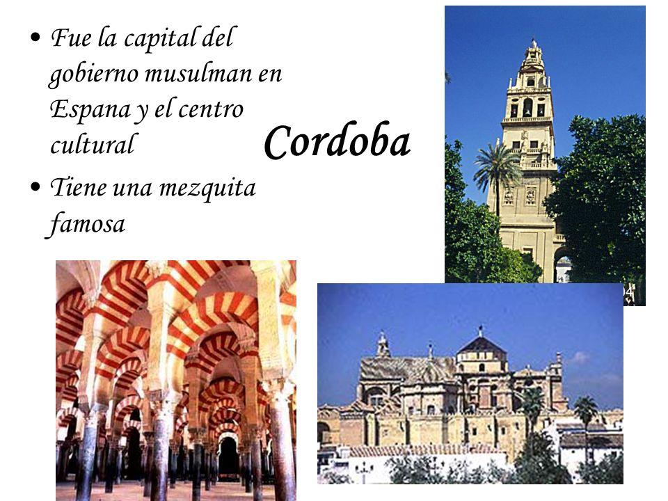 Cordoba Fue la capital del gobierno musulman en Espana y el centro cultural Tiene una mezquita famosa