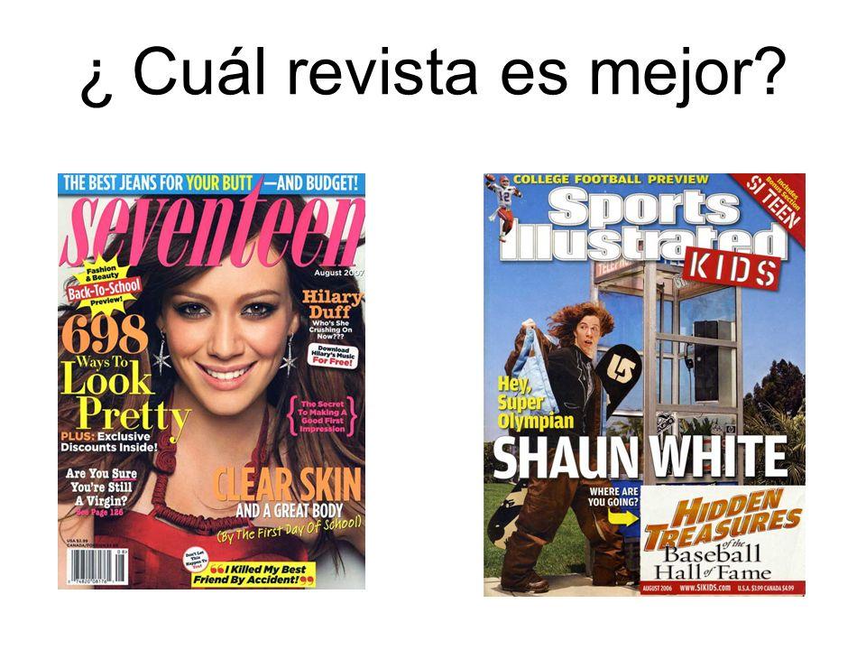 ¿ Cuál revista es mejor?