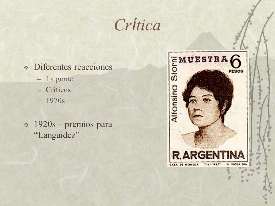 Cr í tica Diferentes reacciones –La gente –Criticos –1970s 1920s – premios para Languidez