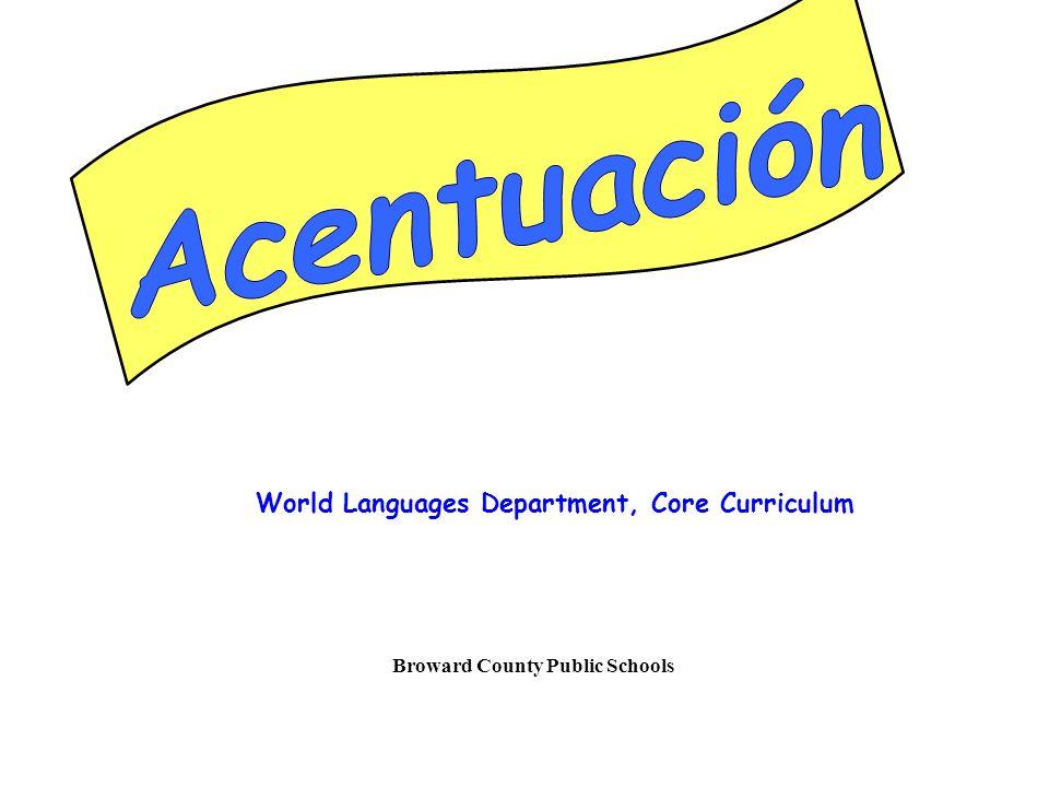 World Languages Department, Core Curriculum Broward County Public Schools