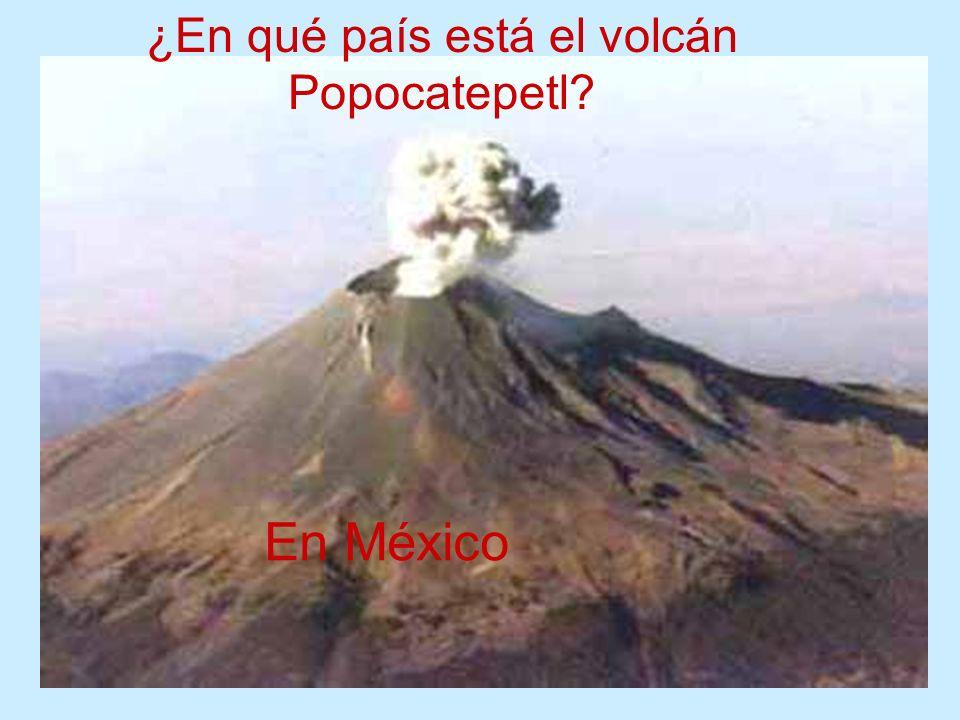 ¿En qué país está el volcán Popocatepetl? En México
