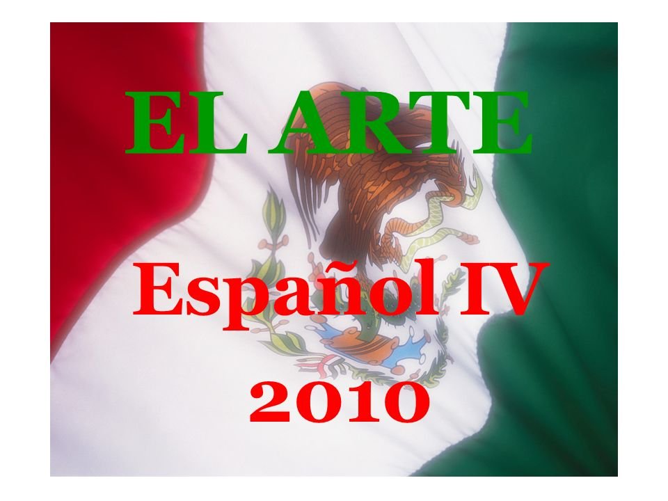 EL ARTE Español IV 2010