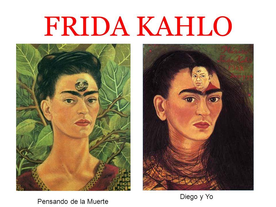 FRIDA KAHLO Pensando de la Muerte Diego y Yo