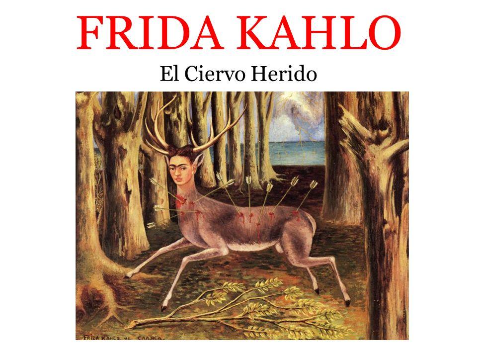 FRIDA KAHLO El Ciervo Herido