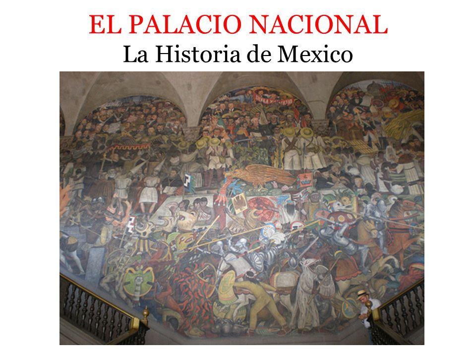 EL PALACIO NACIONAL La Leyenda de QuetzalcoatlThe American Intervention 1847