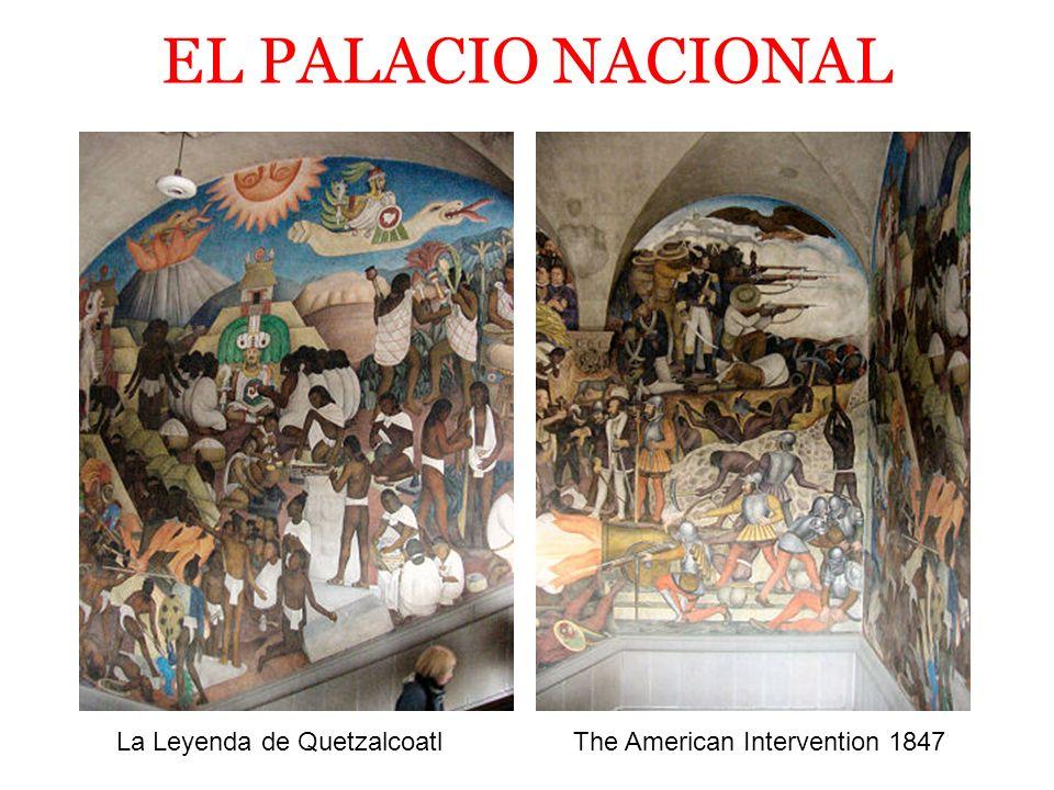 EL PALACIO NACIONAL La Guerra de la Independencia de Mexico 1810 - 1821 La Revolucion de Madero 1910