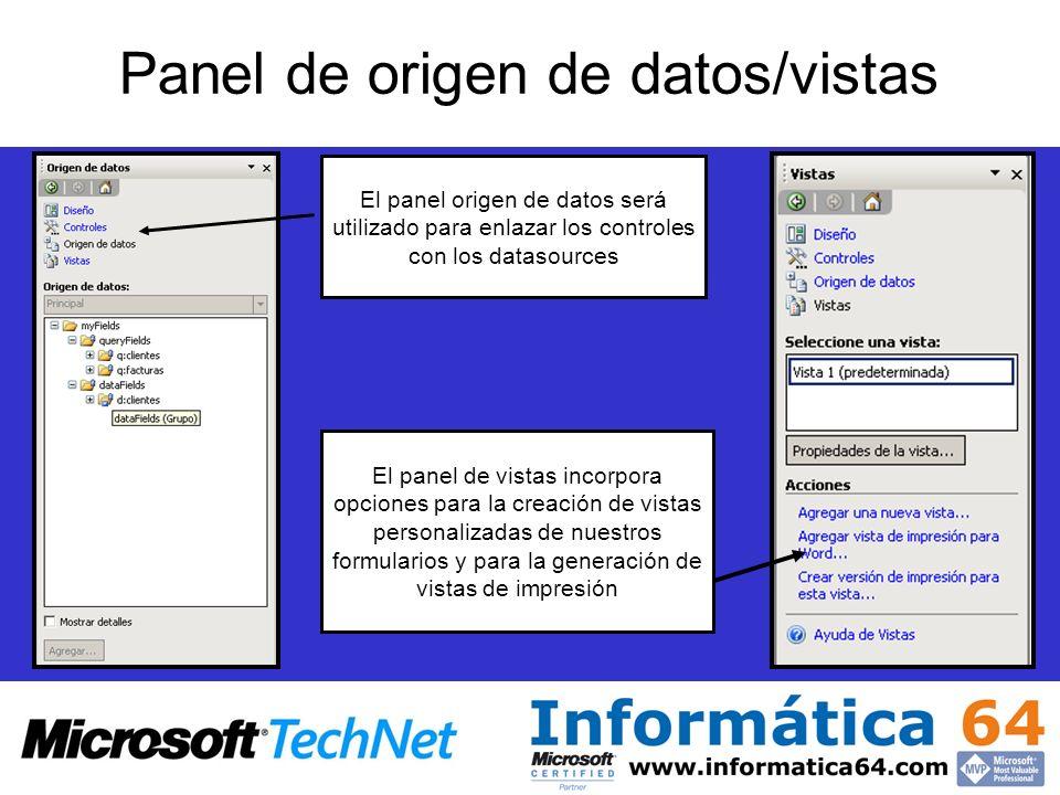 Panel de origen de datos/vistas El panel origen de datos será utilizado para enlazar los controles con los datasources El panel de vistas incorpora op
