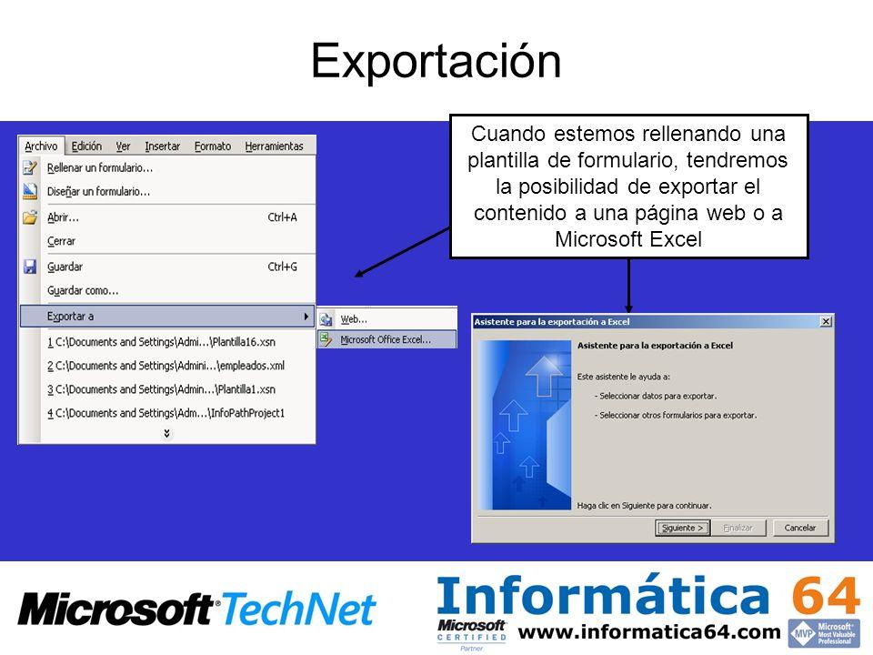 Cuando estemos rellenando una plantilla de formulario, tendremos la posibilidad de exportar el contenido a una página web o a Microsoft Excel