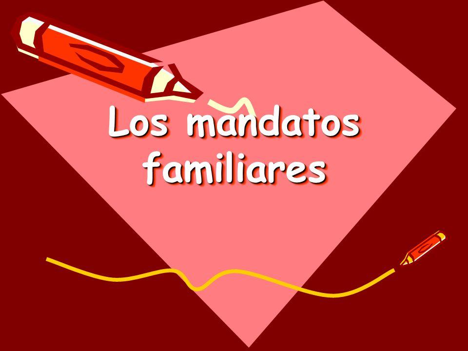 Mandatos familiares afirmativos