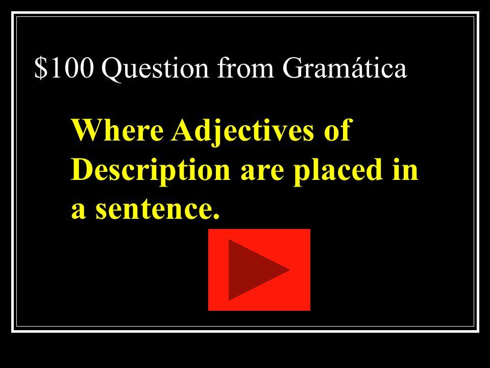 Literary Terms Jeopardy Gramática Sí, Sí, Sí Describe¿Dónde? Verbos Q $100 Q $200 Q $300 Q $400 Q $500 Q $100 Q $200 Q $300 Q $400 Q $500 Final Jeopar