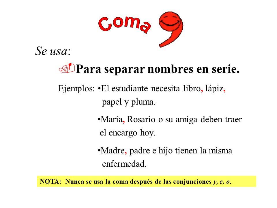 Después de una abreviatura. Ejemplos: Sr. Pérez a.m. (antes meridiano) Después de las iniciales de las siglas. Ejemplo: O.E.A. (Organización de Estado