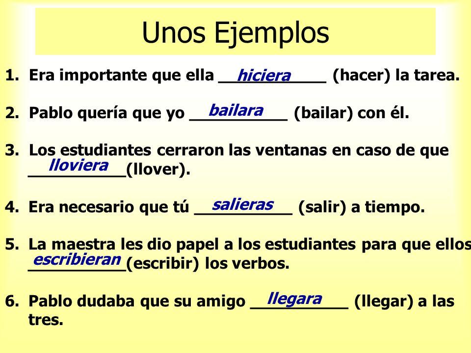 ¡Vamos a Practicar! Cambia los verbos al imperfecto del subjuntivo 1. Pensar-ella 2. Volver-yo 3. Correr-Uds. 4. Bailar-tú 5. Jugar-nosotros 6. Ser-él