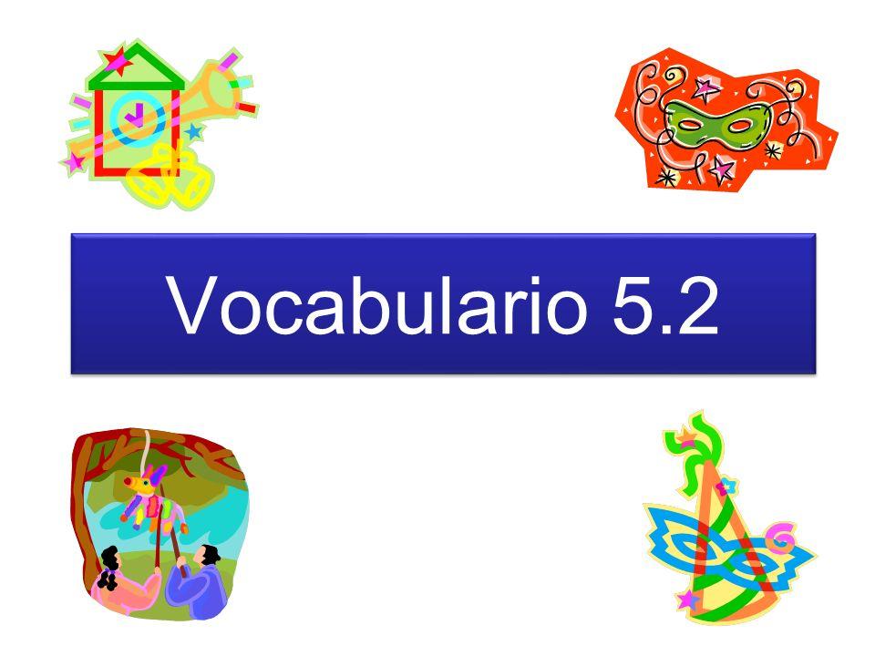 Vocabulario 5.2