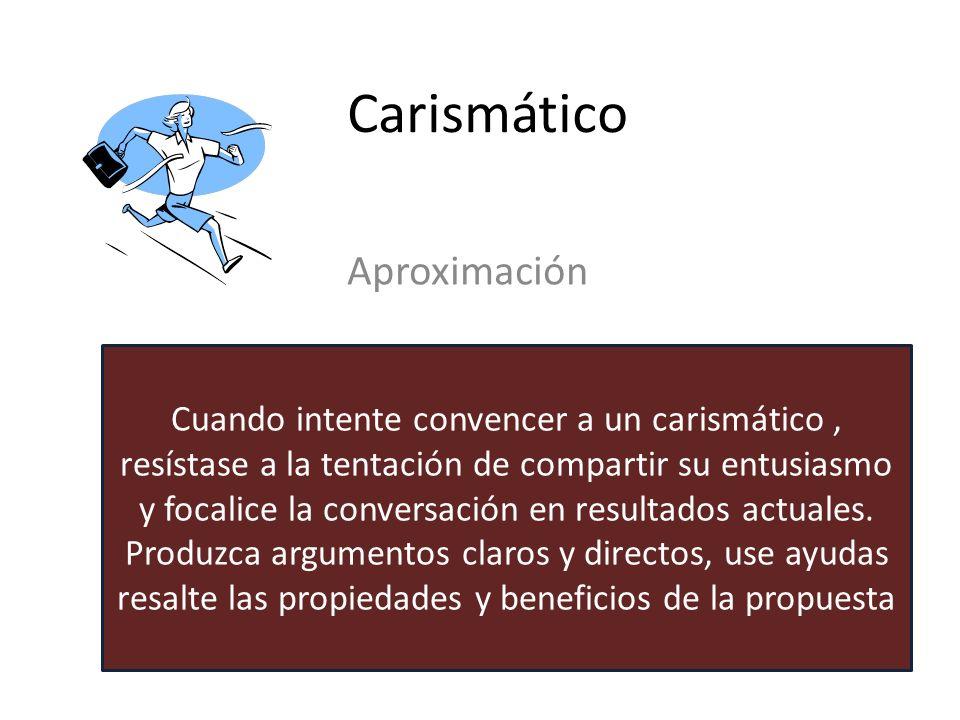 Carismático Características Entusiasta Dominante Inspirado Conversador Emocional Palabras clave para usar Resultados Acción Demostración Observación D