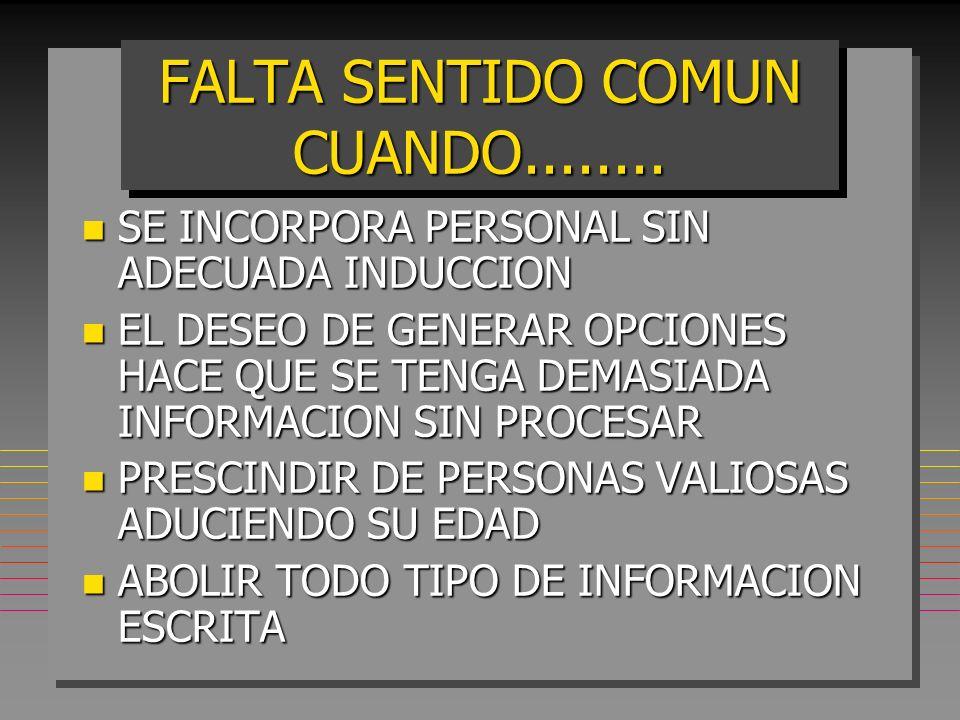 SINEMBARGO -EL SENTIDO COMUN DEBE ESTAR DETRÁS DE LA TECNOLOGIA