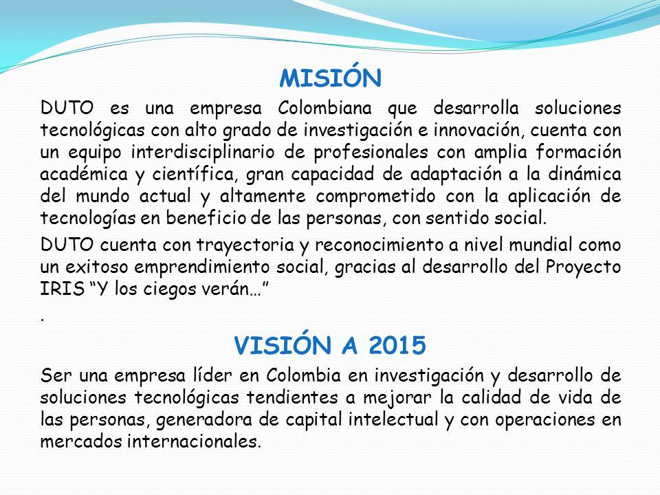 MISIÓN DUTO es una empresa Colombiana que desarrolla soluciones tecnológicas con alto grado de investigación e innovación, cuenta con un equipo interd