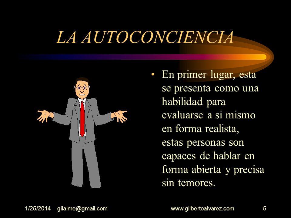 1/25/2014gilalme@gmail.com www.gilbertoalvarez.com4 Según Goleman incluye dos tipos: I. La Inteligencia Personal: Que está compuesta a su vez por una