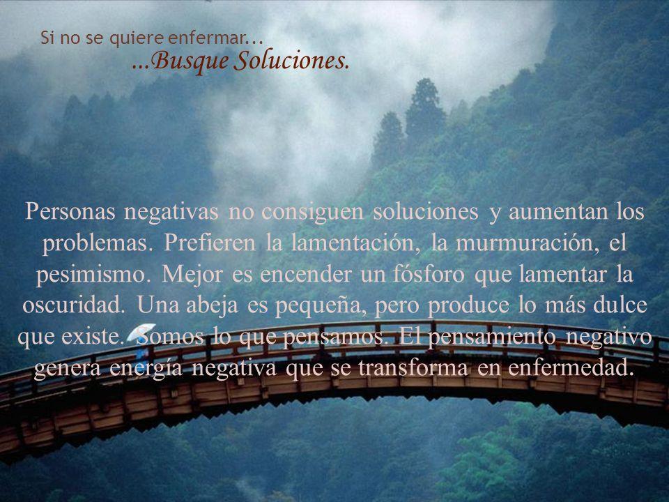 1/25/2014gilalme@gmail.com www.gilbertoalvarez.com84 Si no quiere enfermarse......Tome Decisiones. La persona indecisa permanece en duda, en la ansied