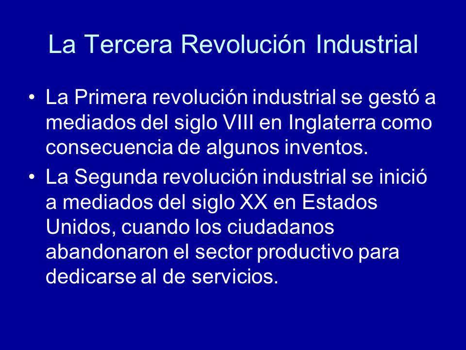 La Tercera Revolución Industrial La Primera revolución industrial se gestó a mediados del siglo VIII en Inglaterra como consecuencia de algunos invent