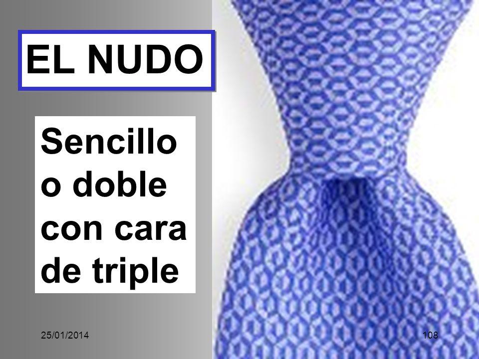 EL NUDO Sencillo o doble con cara de triple 25/01/2014108