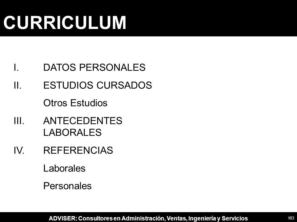 ADVISER: Consultores en Administración, Ventas, Ingeniería y Servicios I.DATOS PERSONALES II.ESTUDIOS CURSADOS Otros Estudios III.ANTECEDENTES LABORAL