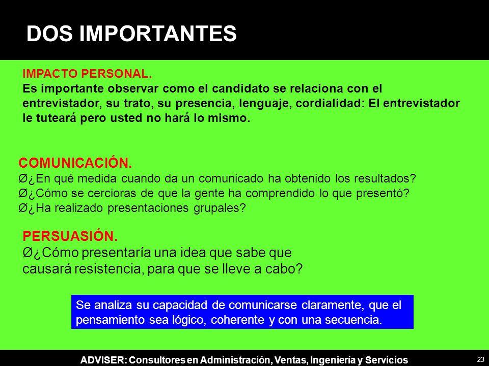 ADVISER: Consultores en Administración, Ventas, Ingeniería y Servicios COMUNICACIÓN.