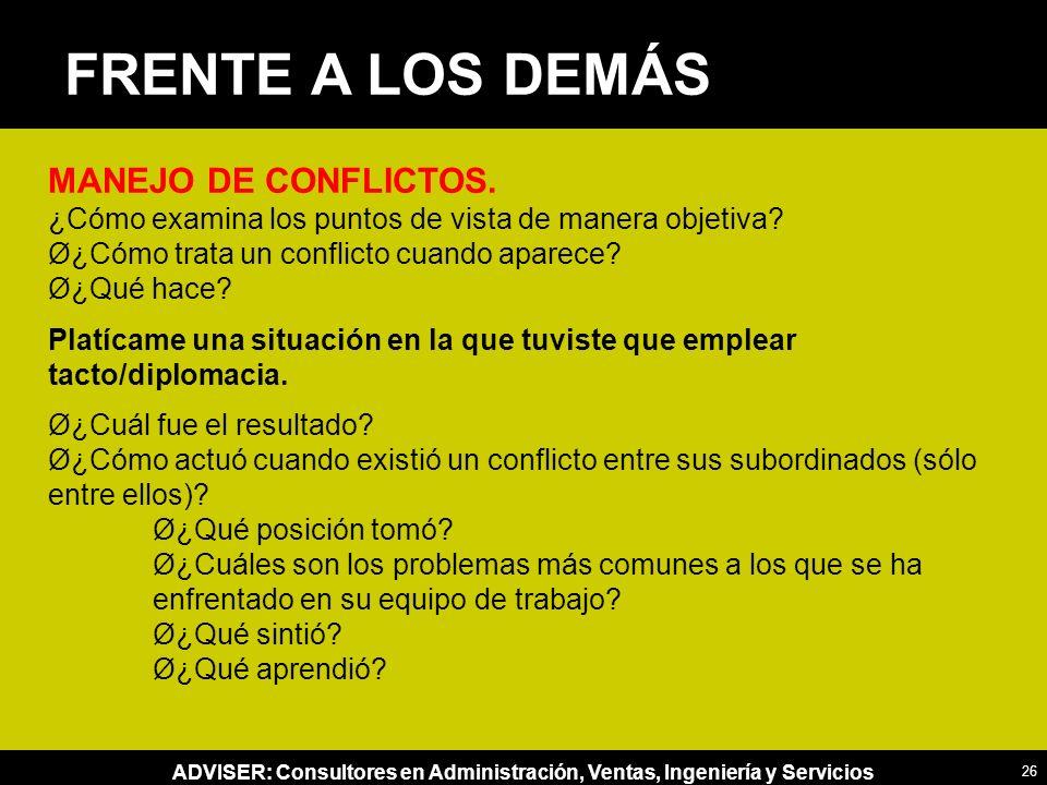 ADVISER: Consultores en Administración, Ventas, Ingeniería y Servicios MANEJO DE CONFLICTOS.
