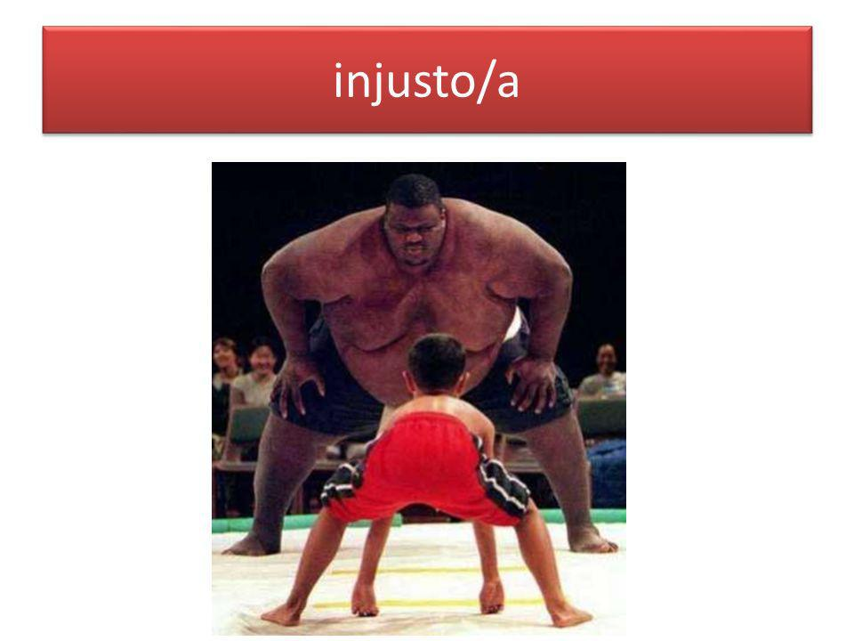 injusto/a
