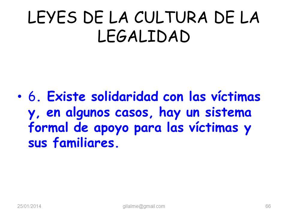 LEYES DE LA CULTURA DE LA LEGALIDAD 5. Existe un debido proceso para los acusados 25/01/2014gilalme@gmail.com65