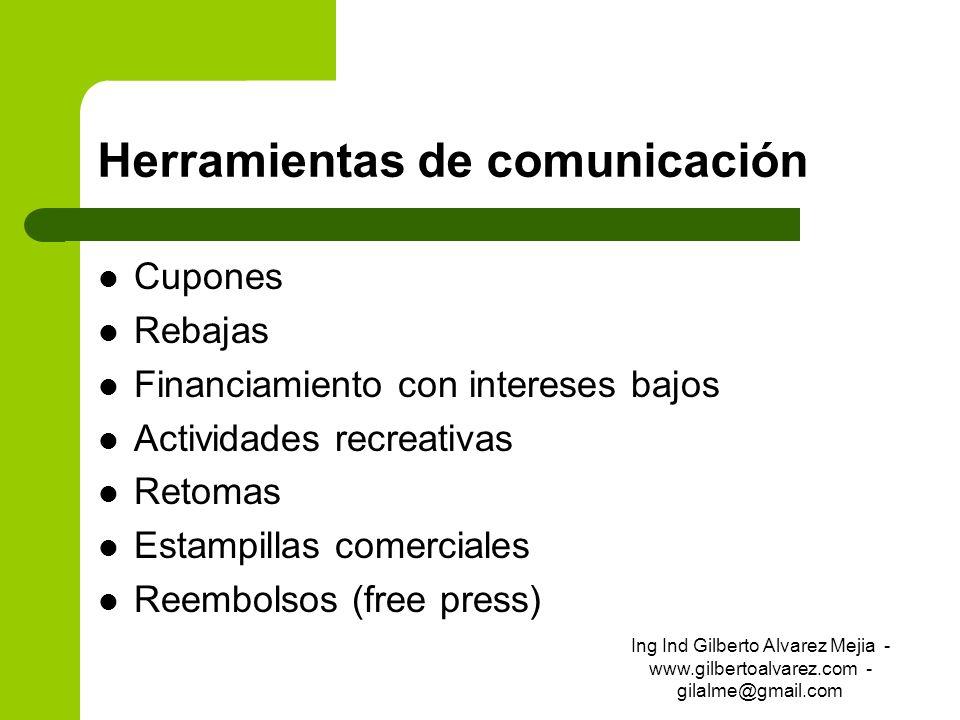 Herramientas de comunicación Cupones Rebajas Financiamiento con intereses bajos Actividades recreativas Retomas Estampillas comerciales Reembolsos (fr