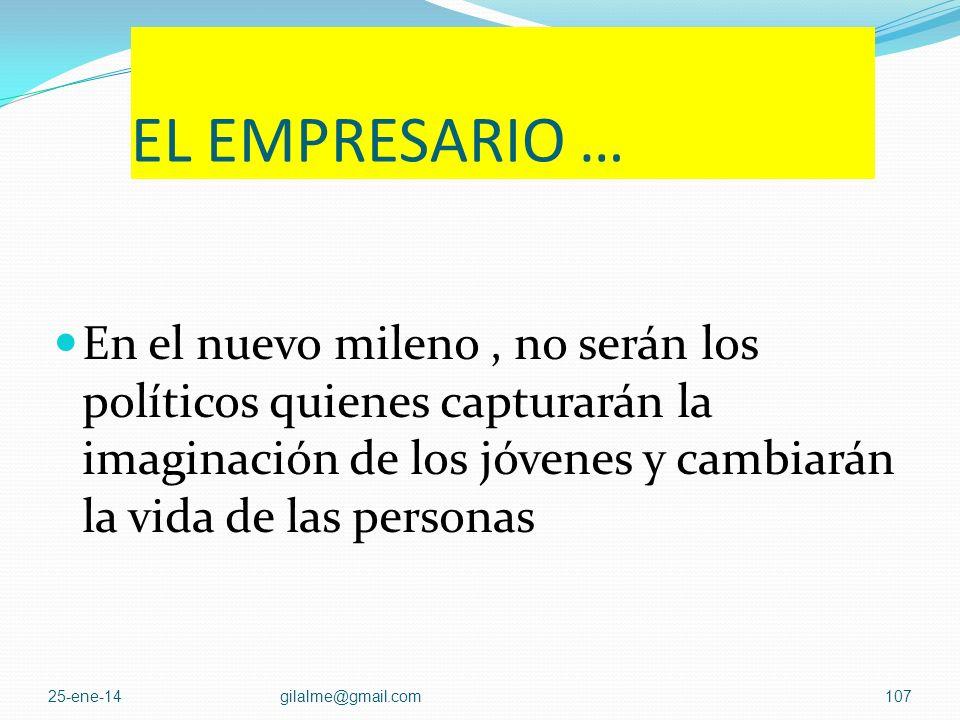 El empresario colombiano … … hasta llegar a HOMO GLOBALIS, que tenía el mercado mundial en sus cromosomas. 25-ene-14gilalme@gmail.com106