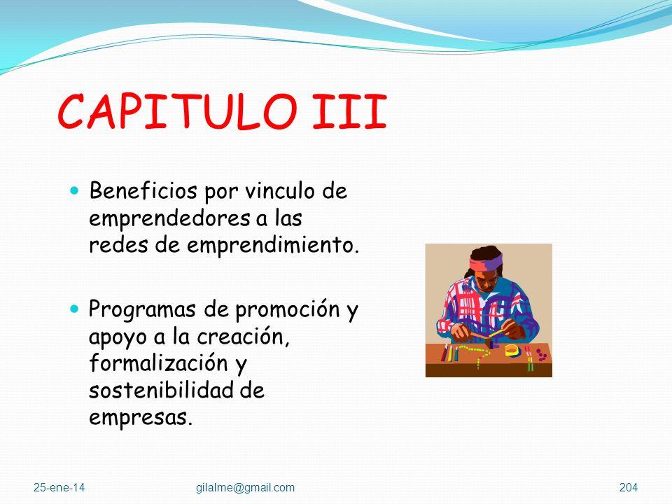 CAPITULO III FOMENTO DE LA CULTURA DEL EMPRENDIMIENTO. Objetivos específicos de la formación para el emprendimiento. Enseñanza obligatoria Opción para